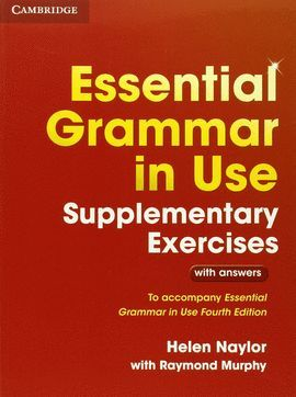 ESSENTIAL GRAMMAR IN USE - SUPLEMENTARY EXERCISES