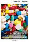 PLACEBO EFFECT, THE: THE POWER OF POSITIVE THINKING