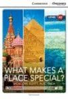 WHAT MAKES A PLACE SPECIAL? -WITH ONLINE ACCESS-
