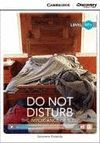 DO NOT DISTURB -WITH ONLINE ACCESS-