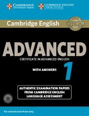 CAMBRIDGE ENGLISH ADVANCED 1 STUDENT 'S BOOK WITH ANSWERS ( PACK + AUDIO CD )