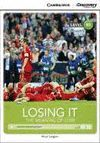 LOSING IT: THE MEANING OF LOSS BOOK -WITH ONLINE ACCESS-