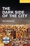 DARK SIDE OF THE CITY, THE + AUDIO CD