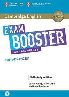 EXAM BOOSTER WITH ANSWER KEY FOR ADVANCED ( SELF STUDY EDITION )