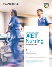 GUIDE TO OET NURSING.   STUDENT'S BOOK WITH AUDIO AND RESOURCES DOWNLOAD