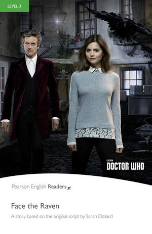FACE THE RAVEN. DOCTOR WHO (BOOK & MP3 PACK) PEARSON ENGLISH READERS-3