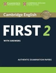 CAMBRIDGE ENGLISH FIRST 2. WITH ANSWERS