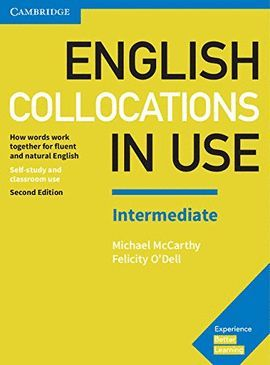 ENGLISH COLLOCATIONS IN USE - INTERMEDIATE WITH KEY