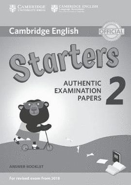 CAMBRIDGE ENGLISH STARTERS 2 ANSWER BOOKLET (2018 REVISED EXAM)