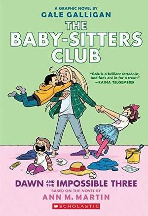 BABY-SITTERS CLUB 5 - DAWN AND THE IMPOSSIBLE THREE