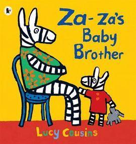ZA-ZA´S BABY BROTHER