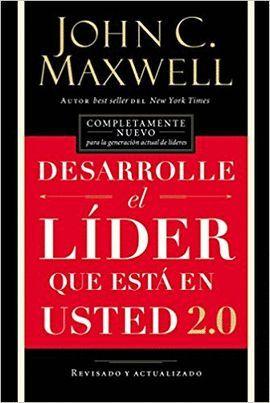 DESARROLLE EL LIDER DENTRO DE USTED 2.0
