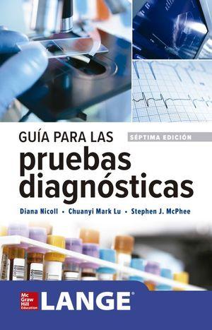 GUIA PARA LAS PRUEBAS DIAGNÓSTICAS (7ª EDICIÓN)