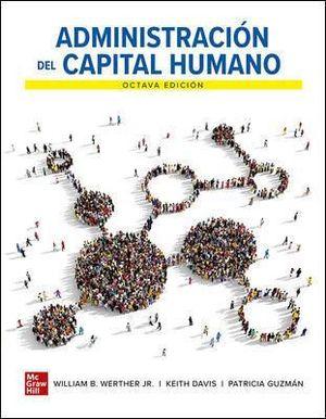 ADMINISTRACIÓN DEL CAPITAL HUMANO (8ª ED.)
