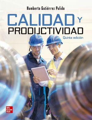 CALIDAD Y PRODUCTIVIDAD (5 ED.) +CONNECT 12 MESES