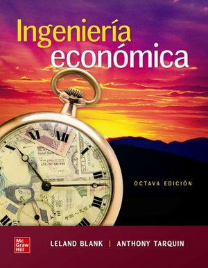 INGENIERIA ECONÓMICA (8ª ED.) + CONNECT 12 MESES