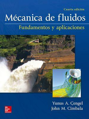MECANICA DE FLUIDOS (PACK) FUNDAMENTOS Y APLICACIONES