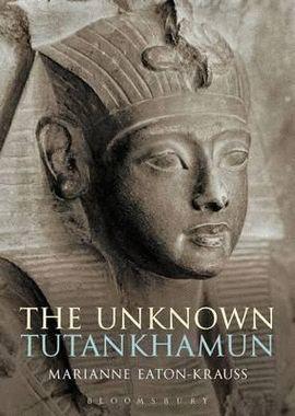 UNKNOWN TUTANKHAMUN, THE