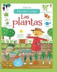 PLANTAS, LAS. DESCUBRO Y PEGO