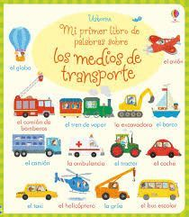 MEDIOS DE TRANSPORTE, MI PRIMER DE