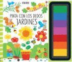 JARDINES (PINTA CON LOS DEDOS)