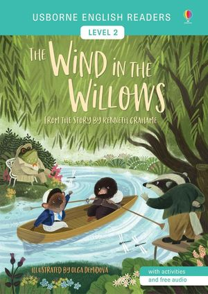 WIND IN THE WILLOWS, THE (USBORNE ENGLISH READERS-2)