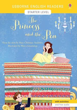 PRINCESS AND THE PEA, THE (USBORNE ENGLISH READERS-0)
