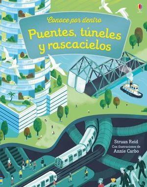 PUENTES, TUNELES Y RASCACIELOS
