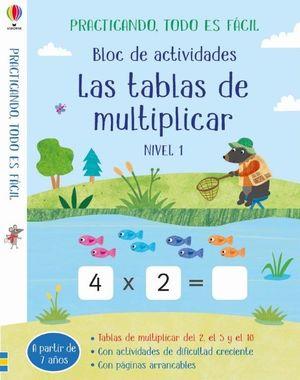 BLOC DE ACTIVIDADES - TABLAS DE MULTIPLICAR - NIVEL 1