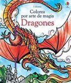 DRAGONES, COLOREA POR ARTE DE MAGIA
