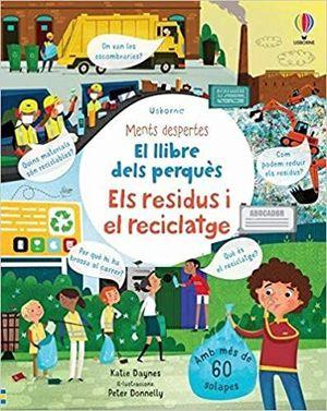 RESIDUS I EL RECICLATGE, ELS