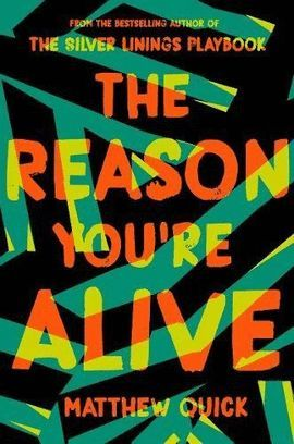 REASON YOU'RE ALIVE, THE