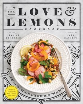 LOVE AND LEMONS COOKBOOK, THE