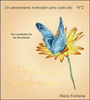 PERLAS DE SABIDURIA II ( CON VERSÍCULOS DE LAS ESCRITURAS ) CALENDARIO PERPETUO