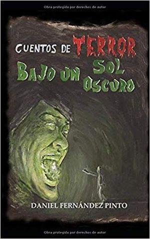 CUENTOS DE TERROR BAJO UN SOL OSCURO