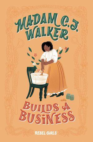 MADAM C.J. WALKER - BUILDS A BUSINESS