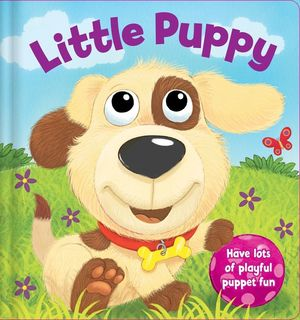 LITTLE PUPPY. HAVE LOTS OF PLAYFUL PUPPET FUN