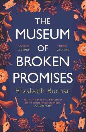 MUSEUM OF BROKEN PROMISES, THE
