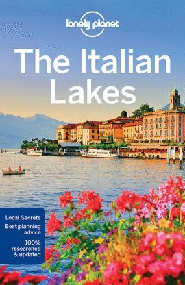 ITALIAN LAKES, THE  -LONELY PLANET-