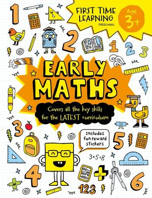EARLY MATHS - FIRST TIME LEARNING: AGE 3+