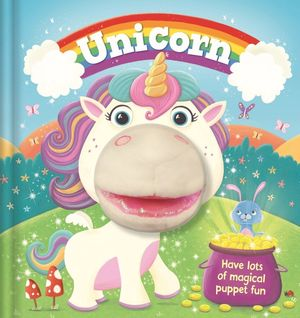 UNICORN. HAVE LOTS OF MAGICAL PUPPET FUN