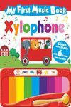 MY FIRST MUSIC BOOK XYLOPHONE