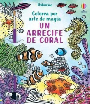 ARRECIFE DE CORAL, UN