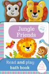 JUNGLE FRIENDS - BATH BOOK
