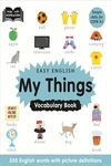 EASY ENGLISH VOCABULARY: MY THINGS