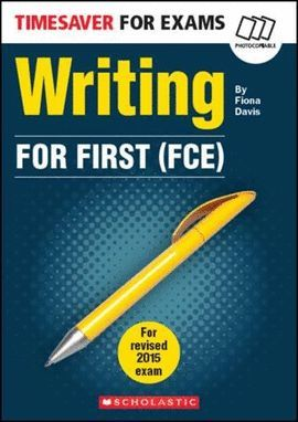 WRITING FOR FIRST (LEVEL B2 AVANZADO)