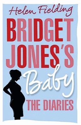 BRIDGET JONE´S BABY. THE DIARIES