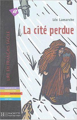 CITE PERDUE, LA (NIVEAU 2)