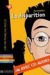 DISPARITION , LA + AUDIO CD (NIVEAU 1)
