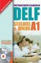 DELF A1 SCOLAIRE & JUNIOR AVEC CORRIGES + CD AUDIO